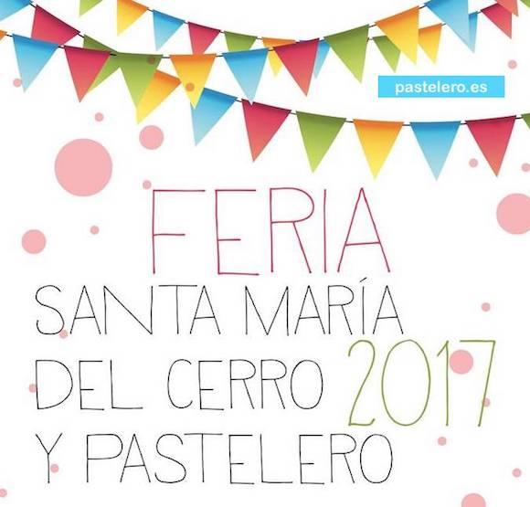 Feria de Santa María del Cerro y Pastelero 2017